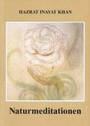 Naturmeditationen von Hazrat Inayat Khan - Verlag Heilbronn, der Sufiverlag