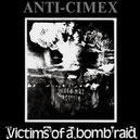 Anti Cimex - Victims of a Bomb Raid