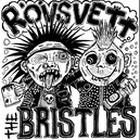 THE BRISTLES / RÖVSVETT Split