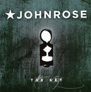 John Rose - The Key