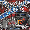 "ROADKILL ROCKERS ""Play it loud"""