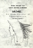 Petra Mettke, Karin Mettke-Schröder/Gigabuch Michael 9/1. Auflage, 2001