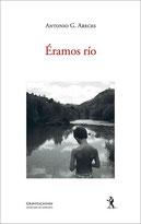 Antonio G. Areces - Éramos río
