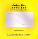 Abstraction Création - Meister der gegenstandslosen Kunst Été 1987