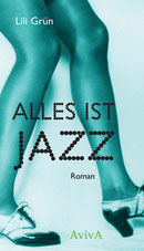 Lili Grün: Alles ist Jazz