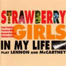 「IN MY LIFE」Strawberry girls