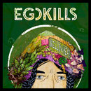 Egokills - Mellowhead