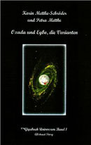 Karin Mettke-Schröder und Petra Mettke/Oxada und Eybo, die Varianten ™Gigabuch Universum Band 1/E-Book/ 2016, ISBN 978374319894