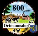 800 Jahre Ortmannsdorf