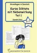 kurze Diktate, Rechtschreibtraining, Diktate zu Rechtschreibregeln, Diktate zu Lernwörter, Diktate zu s-Laute, Diktate zu das dass, Diktate zur Kommasetzung
