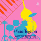 Alone Together / 八城邦義