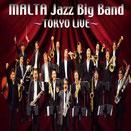 Tokyo Live / MALTA Jazz Big Band
