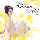 ChiisaiAki / A-K-I-