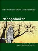 Petra Mettke, Karin Mettke-Schröder/Nanogedanken/Nanobooks aus der ™Gigabuch Bibliothek von 1995/ISBN 9783734716379