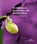 Orchideen in Kiesgruben & Steinbrüchen