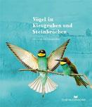 Vögel in Kiesgruben und Steinbrüchen