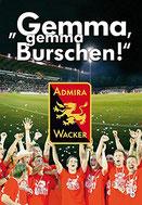Gemma Gemma Burschen Admira Wacker von Bernhard Garaus