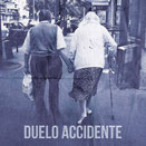 ACCIDENTE / DUELO