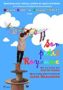 Affiche du spectacle « Son Petit Royaume », sur des textes de Julos Beaucarne