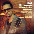 "Kai Strauss ""Electric Blues"" (CRS, 2014)"