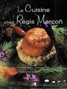 Régis Marcon, culinaire Auvergne, Clermont Ferrand