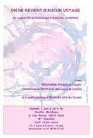 """""""On ne revient d'aucun voyage"""" - Spectacle créé au Mandapa autour de la poésie de Roberto Juarroz - avec Dominique Bertrand & Ananda"""