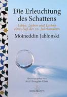 Die Erleuchtung des Schattens von Moineddin Jablonski - Verlag Heilbronn, der Sufiverlag