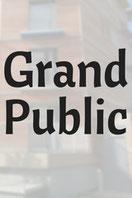 Grand public