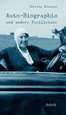 Christa Winsloe: Auto-Biographie und andere Feuilletons