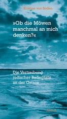 »›Ob die Möwen manchmal an mich denken?‹ Die Vertreibung jüdischer Badegäste an der Ostsee«