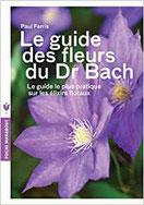 Le Guide des Fleurs du Dr Bach