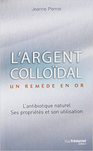 L'argent Colloidal, un Remede en or