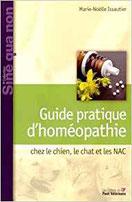 Guide Pratique d'Homeopathie Chez le Chien, le Chat et les NAC