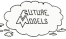 FUTURE MODELS