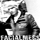 FACIALMESS