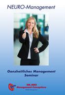 Neuromanagement,Frau,GMS,Seminar,exklusiv,