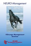 Neuromanagement,FMS,Führung,Seminar,Pferd,