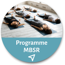 Programme MBSR - Réduction du stress par la pleine conscience