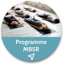 Programme MBSR - Apprendre à méditer - Réduction du stress par la pleine conscience