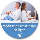 Séances de méditation matinales - Pleine conscience