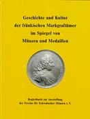 ISBN 3-922575-19-6; Geschichte und Kultur der fränkischen Markgraftümer; Schwabacher Münzverein
