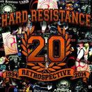 "HARD RESISTANCE ""1994 Retrospective 2014"""