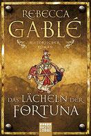 Cover des Buches Das Lächeln der Fortuna von Rebecca Gablé.