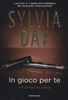 In gioco per te. The crossfire series. Vol. 4 di Day Sylvia      Prezzo:  € 14,90     ISBN: 9788804643685     Editore: Mondadori [collana: Omnibus]     Genere: Narrativa / Rosa     Dettagli: p. 356
