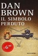 Il simbolo perduto di Brown Dan      Prezzo:  € 6,90     ISBN: 9788804651031     Editore: Mondadori [collana: Oscar Edizione Speciale]     Genere: Gialli Thriller E Horror     Dettagli: p. 780