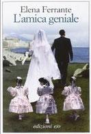L'amica geniale di Ferrante Elena      Prezzo:  € 18,00     ISBN: 9788866320326     Editore: E/o [collana: Dal Mondo]     Genere: Narrativa     Dettagli: p. 400