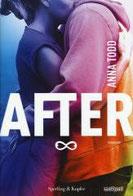 After. Vol. 1 di Todd Anna      Prezzo:  € 14,90     ISBN: 9788820058678     Editore: Sperling & Kupfer [collana: Pandora]     Genere: Narrativa / Rosa     Dettagli: p. 425