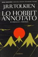 Lo Hobbit annotato di Tolkien John R. R.      Prezzo:  € 13,00     ISBN: 9788845271403     Editore: Bompiani [collana: I Grandi Tascabili]     Genere: Classici / Narrativa     Dettagli: p. 422