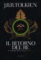 Il ritorno del re. Il signore degli anelli. Vol. 3 di Tolkien John R. R.      Prezzo:  € 12,50     ISBN: 9788845270765     Editore: Bompiani [collana: I Grandi Tascabili]     Genere: Classici / Narrativa     Dettagli: p. 643