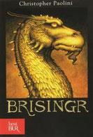 Brisingr. L'eredità. Vol. 3 di Paolini Christopher      Prezzo:  € 7,90     ISBN: 9788817061643     Editore: Rizzoli [collana: Bur Big]     Genere: Fantasy     Dettagli: p. 838